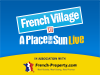 The French Village at A Place in the Sun Live - in association with French-Property.com